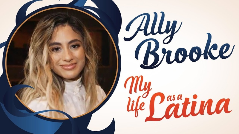Ally Brooke on New Solo Career, Life After Fifth Harmony and Breaking Barriers | My Life As A Latina