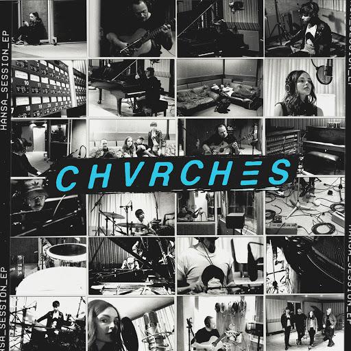 CHVRCHES альбом Hansa Session EP