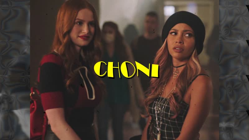 Cheryl x toni | choni