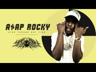 A$AP Rocky - Kids Turned Out Fine / перевод