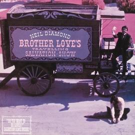 Neil Diamond альбом Brother Love's Travelling Salvation Show