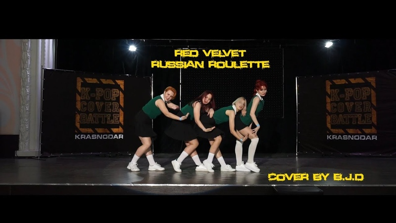 | B.J.D | Red Velvet (레드벨벳) - Russian Roulette (러시안 룰렛) | cover dance