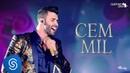 Gusttavo Lima - Cem Mil - DVD O Embaixador (Ao Vivo)