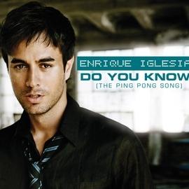 Enrique Iglesias альбом Do You Know? (The Ping Pong Song)