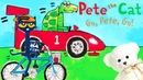 Pete the Cat Go Pete Go by James Dean Childrens book read aloud Storytime With Ms. Becky