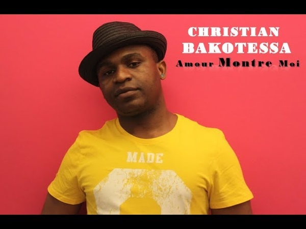 CHRISTIAN BAKOTESSA Amour montre Moi (Love, show me the way) by N I C C project