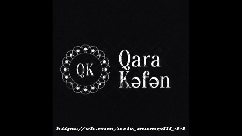 QaRa KәFәN - Aram Aram (Z'E)