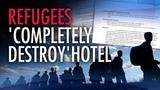 Docs reveal SHOCKING damage in hotels housing Syrian refugees Sheila Gunn Reid