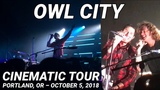 OWL CITY Cinematic Tour Live in Portland, OR 2018