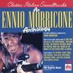 Ennio Morricone альбом Morricone, Ennio - An Ennio Morricone Anthology