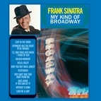 Frank Sinatra альбом My Kind Of Broadway