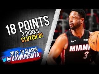 Dwyane Wade Full Highlights 2018.11.05 Heat vs Pistons - 18 Pts, 3 Dunks, CLUTCH D!