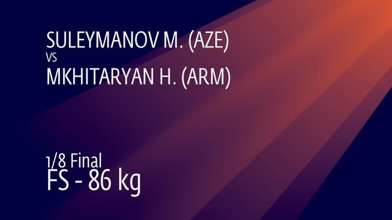 1/8 FS - 86 kg: M. SULEYMANOV (AZE) v. H. MKHITARYAN (ARM)