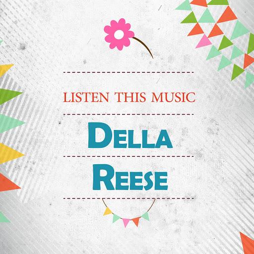 Della Reese альбом Listen This Music