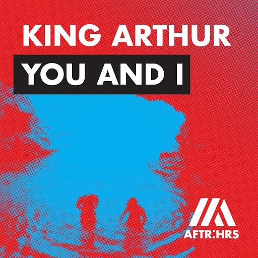 King Arthur альбом You and I