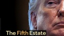 The end of Trump - The Fifth Estate