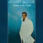 Johnny Mathis альбом Tender Is the Night