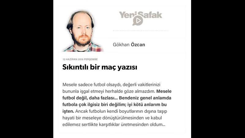 Gökhan Özcan - Sıkıntılı bir maç yazısı - 13.06.2019