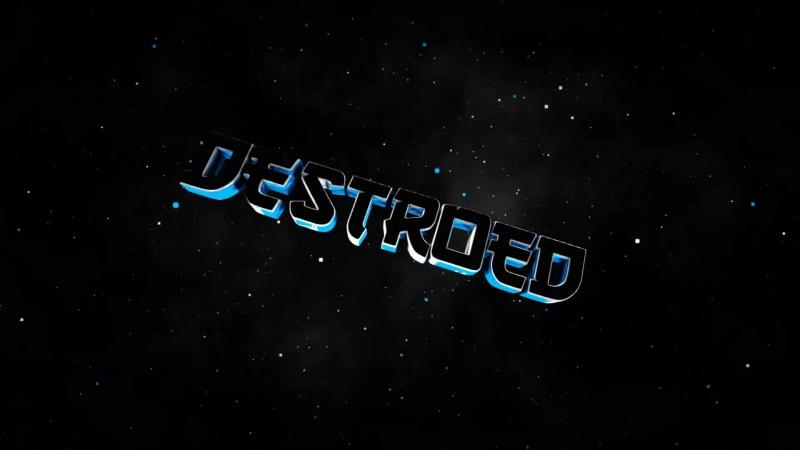 DESTROED intro by Yarko