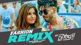 Fashion Remix DJ Yogii Karan Sehmbi Ft. Sakshi Malik Rox A Kavvy &amp Riyaaz Latest Songs 2018