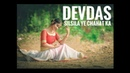 DEVDAS Silsila Ye Chahat Ka Dance Cover by Sadhwi