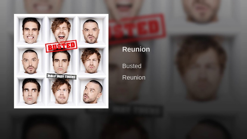 Busted·Reunion