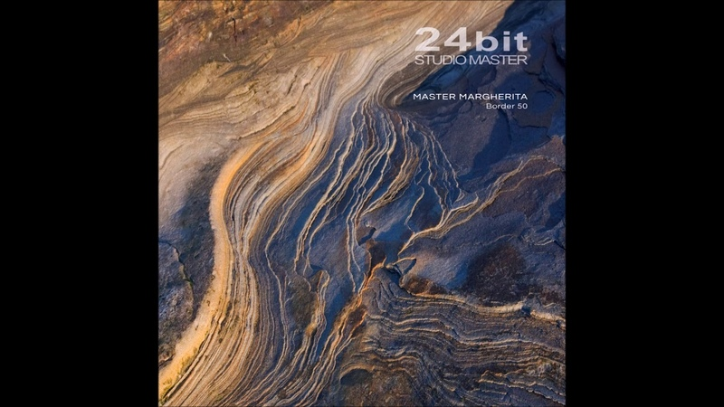 Master Margherita - Border 50 [Full Album]