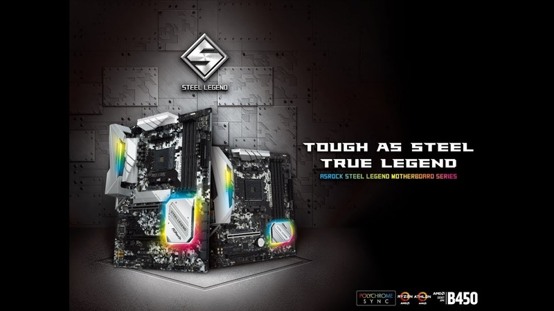 ASRock B450 Steel Legend Series Motherboards