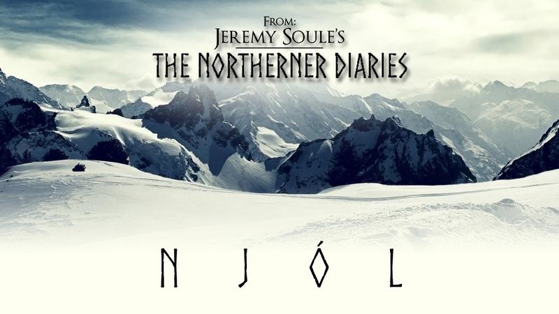 Jeremy Soule (The Northerner Diaries) — Njól [Extended, 90 Min.]