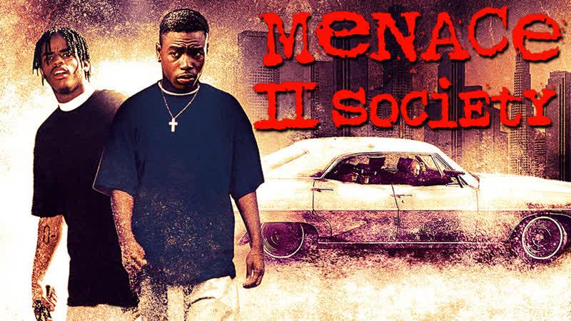 NW Угроза для общества Menace II Society 1993