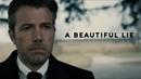 A Beautiful Lie - Ben Affleck Batman Tribute