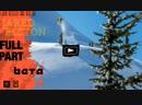 The SNOWBOARDER Movie Beta Jared Elston Full Part