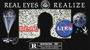 Real Eyes Realize Real Lies (2018 Documentary)