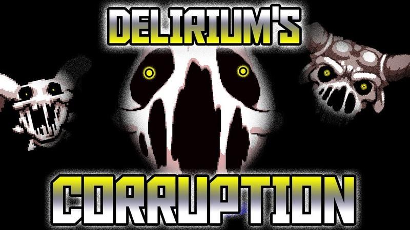 DELIRIUMS CORRUPTION - Afterbirth Custom Challenge