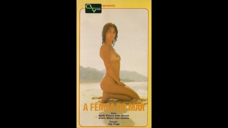 Девушка у моря _ A Fêmea do Mar (1981) Бразилия