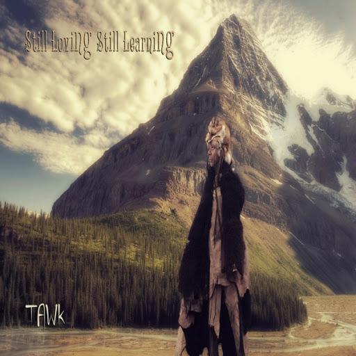 Tawk альбом Still Loving Still Learning