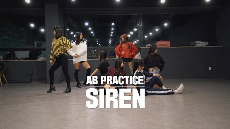 [AB PRACTICE] 선미 SUNMI - 사이렌 SIREN   커버댄스 DANCE COVER   연습실 ver.
