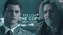 Connor Hank Follow the cops back home