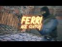 FERRI [CLUTCH ACE]