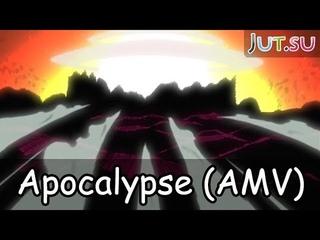 Naruto AMV: Apocalypse