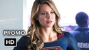 SUPERGIRL 4x02 Fallout Promo HD Melissa Benoist Chyler Leigh Mechad Brooks Jesse Rath