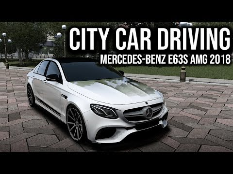 City Car Driving - Mercedes-Benz E63s AMG 2018 W213 - Night Drive | Custom SOUND | 1080p G27