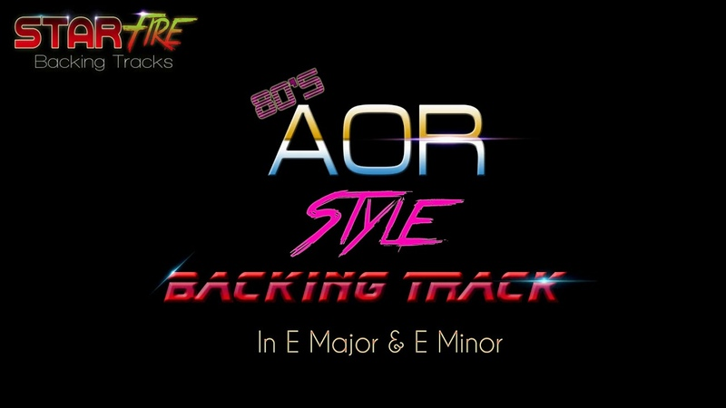 Guitar Backing Track: 80's AOR Style Backing Track In E Major E Minor (Re-Mastered)