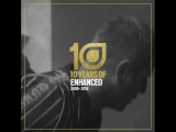 10 Years of Enhanced (WildOnes)