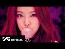 BLACKPINK - '붐바야'(BOOMBAYAH) M/V