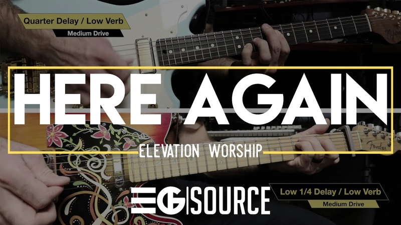 Here Again - Elevation Worship || Electric Guitar