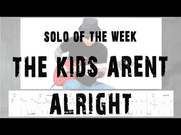 Solo Of The Week: 39 The Offspring - The Kids Aren't Alright