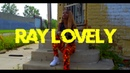 LEVELS - RAY LOVELY X BLOCK FILMZ