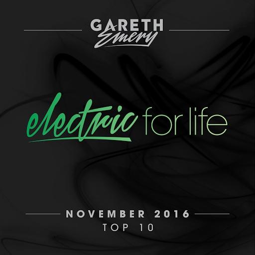 Gareth Emery альбом Electric For Life Top 10 - November 2016 (by Gareth Emery)
