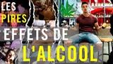 LES PIRES EFFETS DE L'ALCOOL ET DU CANNABIS!!